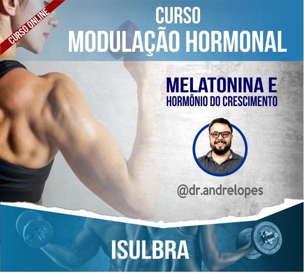 Curso para Modulação hormonal - Melatonina e Hormônio do Crescimento - ONLINE