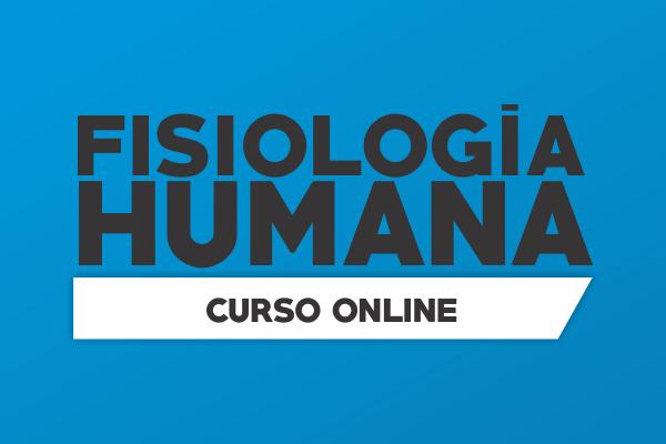 Curso para Fisiologia Humana - online.