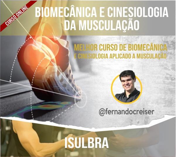 Curso para Biomecânica e Cinesiologia da Musculação - Fernando Reiser
