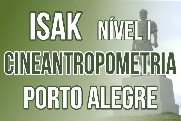 Curso para Certificação Internacional em Cineantropometria ISAK nível 1 - Porto Alegre 25, 26 e 27 de Janeiro